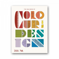 The V&A Book of Color in Design