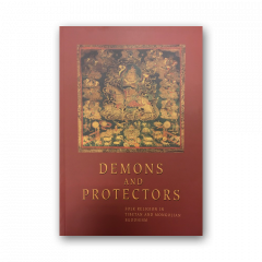 Demons and protectors - Folk religion in tibetian and mongolian buddhism