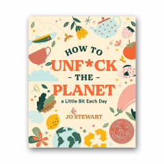 How to Unf*ck the Planet a Little Bit Each day: Demystifying and celebrating gender diversity