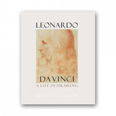 Leonardo da Vinci. A Life in Drawing