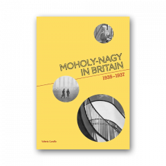 Moholy-Nagy in Britain: 1935-1937