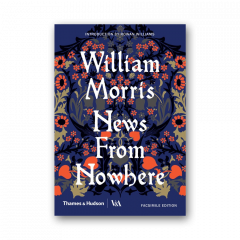 William Morris:  News From Nowhere A Facsimile Edition
