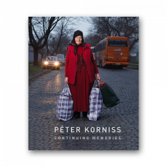 Péter Korniss: Continuing Memories