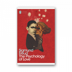 Sigmund Freud: The Psychology of Love