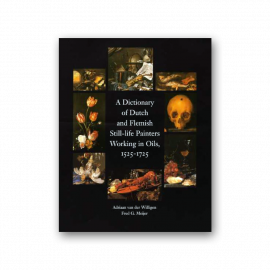 A Dictionary of Dutch & Flemish Still Life Painters