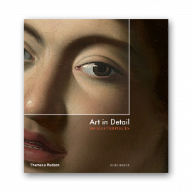 Art in Detail. 100 Masterpieces