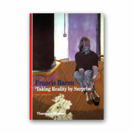 Francis Bacon: 'Taking Reality by Surprise'