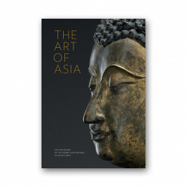 The Art of Asia. The Centenary of the Ferenc Hopp Museum of Asiatic Arts
