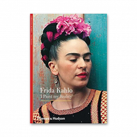 Frida Kahlo:'I Paint my Reality'